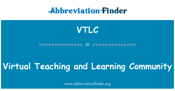VTLC: Virtual Teaching and Learning Community