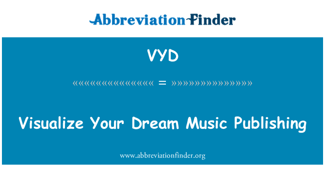 VYD: Visualize Your Dream Music Publishing
