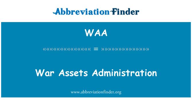 WAA: War Assets Administration