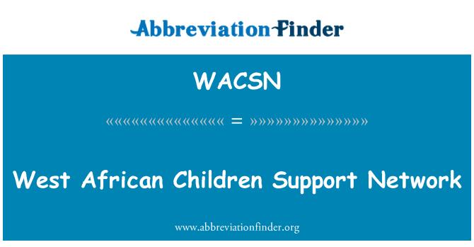 WACSN: West African Children Support Network