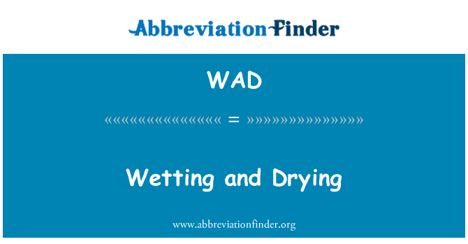 WAD: Wetting and Drying