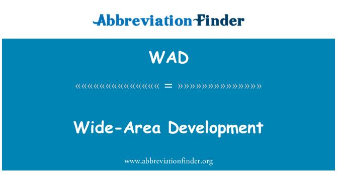 WAD: Wide-Area Development