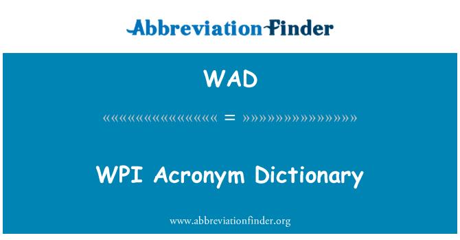 WAD: WPI   Acronym Dictionary