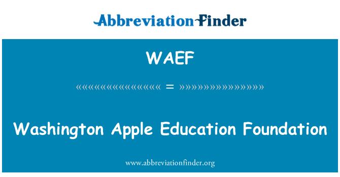 WAEF: Washington Apple Education Foundation