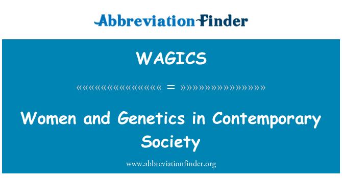 WAGICS: Las mujeres y la genética en la sociedad contemporánea