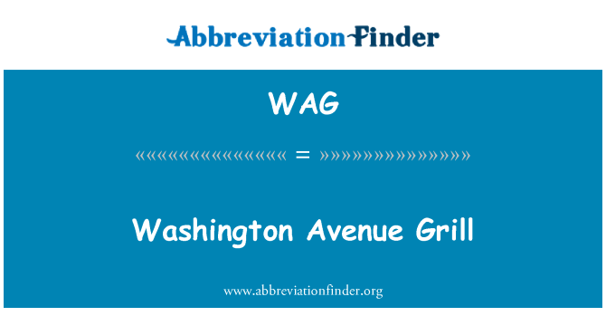 WAG: Washington Avenue Grill