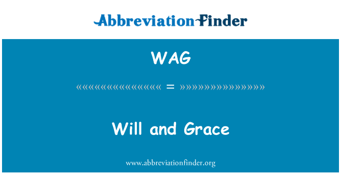 WAG: Will and Grace