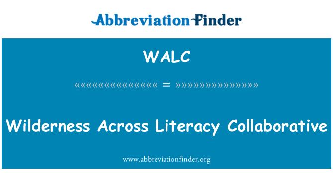 WALC: Desierto a través de alfabetización colaborativo