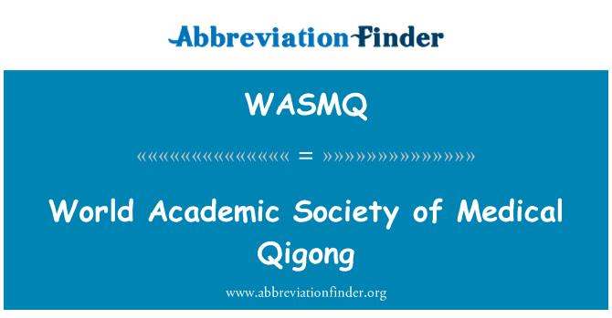WASMQ: World Academic Society of Medical Qigong