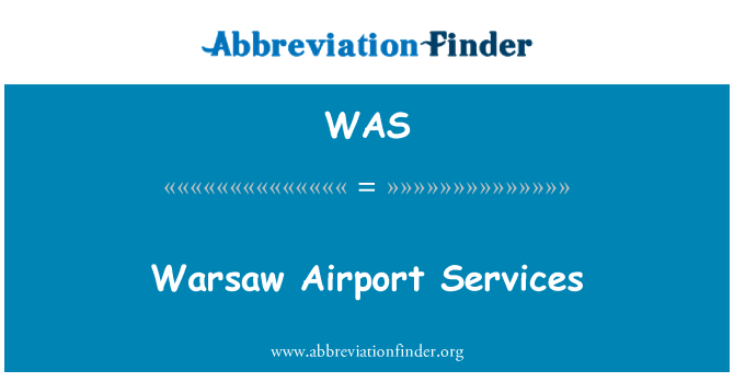 WAS: Warsaw Airport Services