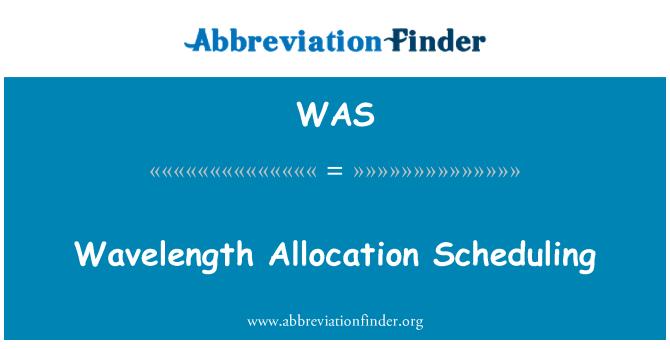 WAS: Wavelength Allocation Scheduling