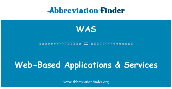 WAS: Web-Based Applications & Services