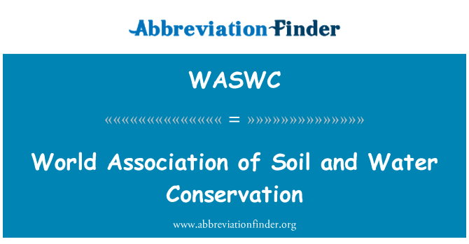 WASWC: World Association of Soil and Water Conservation