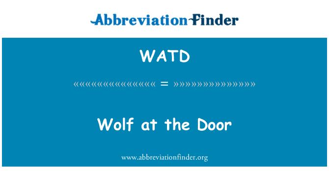 WATD: Kapıda kurt