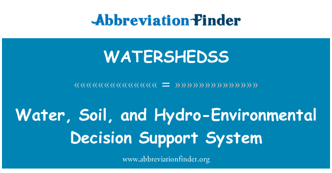 WATERSHEDSS: Water, Soil, and Hydro-Environmental Decision Support System