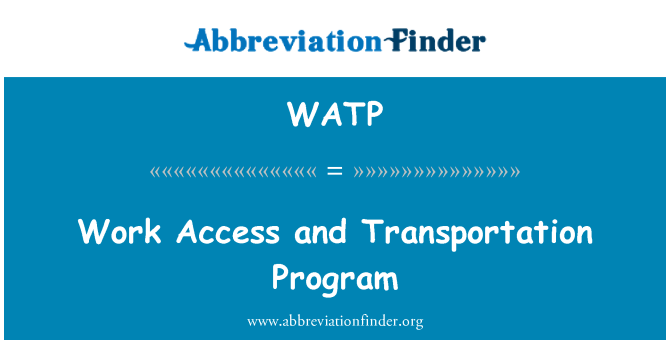 WATP: Work Access and Transportation Program