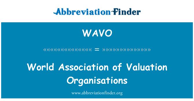 WAVO: Değerleme kuruluşları Derneği dünya