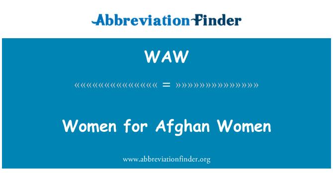 WAW: Women for Afghan Women