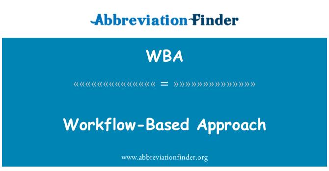 WBA: Enfoque de flujo de trabajo