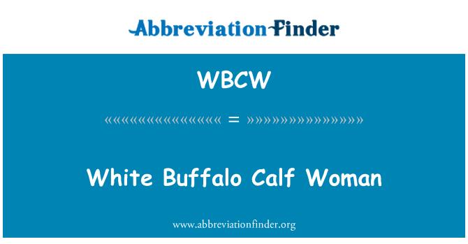 WBCW: Beyaz bufalo buzağı kadın