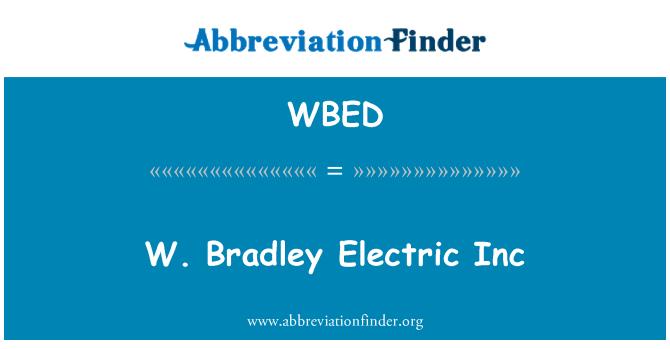 WBED: W el. Bradley Electric Inc