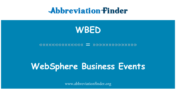 WBED: WebSphere Business Events