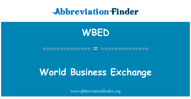 WBED: World Business Exchange