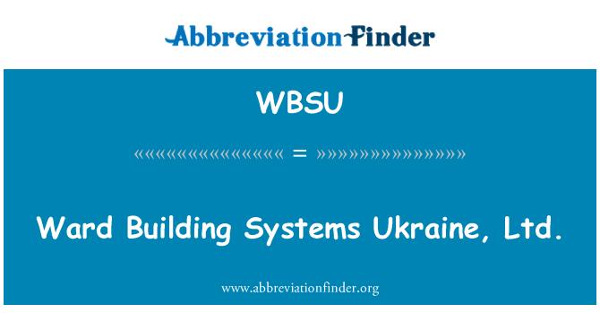 WBSU: Sistemas de construcción Ward Ucrania, Ltd.