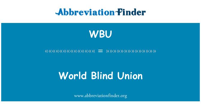 WBU: World Blind Union