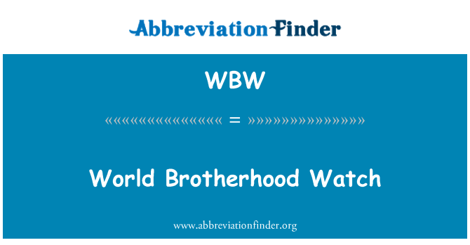 WBW: World Brotherhood Watch