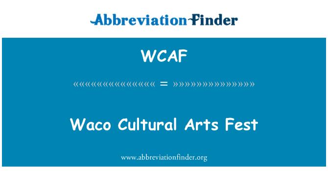 WCAF: Festival de Artes de Waco