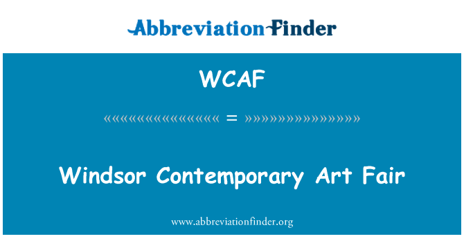 WCAF: Windsor Contemporary Art Fair