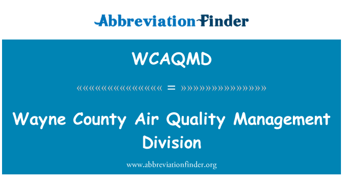 WCAQMD: Wayne County Air Quality Management Division