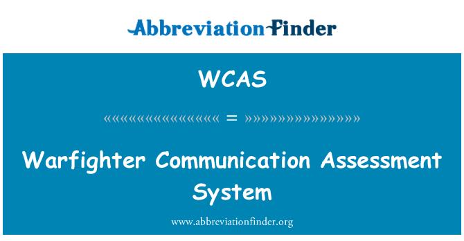 WCAS: Warfighter kommunikatsiooni hindamise süsteem