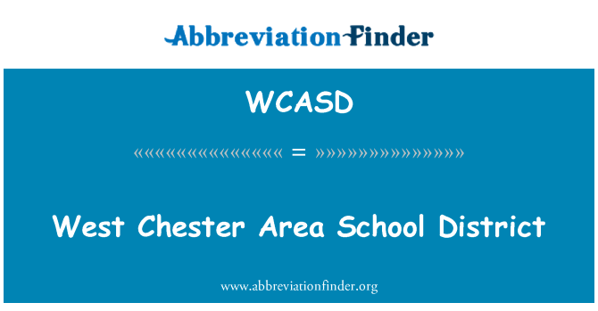 WCASD: West Chester Area School District