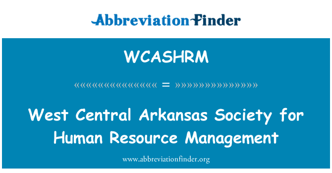 WCASHRM: West Central Arkansas Society for Human Resource Management