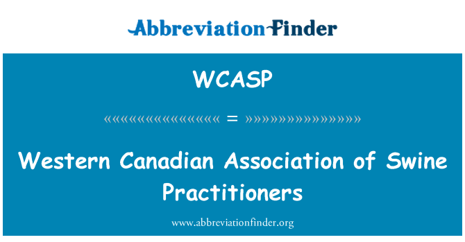 WCASP: Western Canadian Association of Swine Practitioners