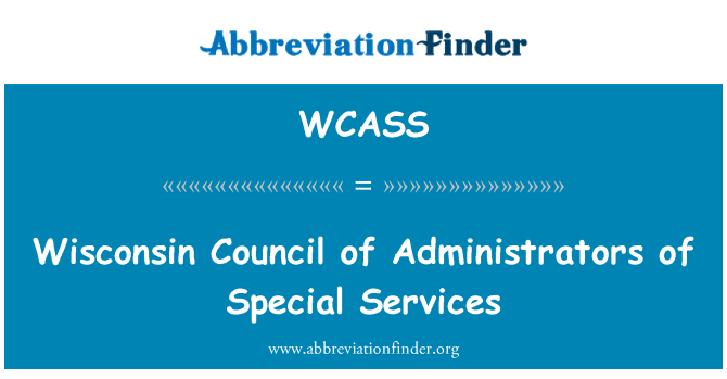 WCASS: Wisconsin Council of Administrators of Special Services