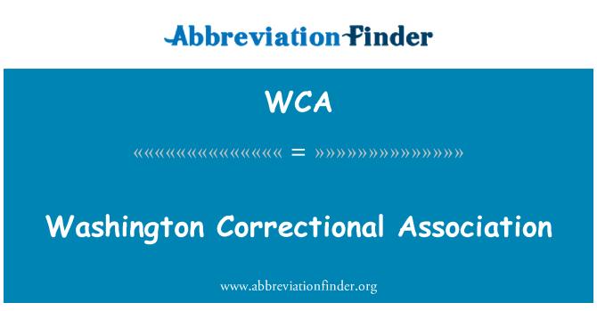 WCA: Washington Correctional Association