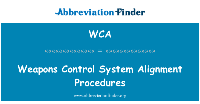 WCA: Weapons Control System Alignment Procedures