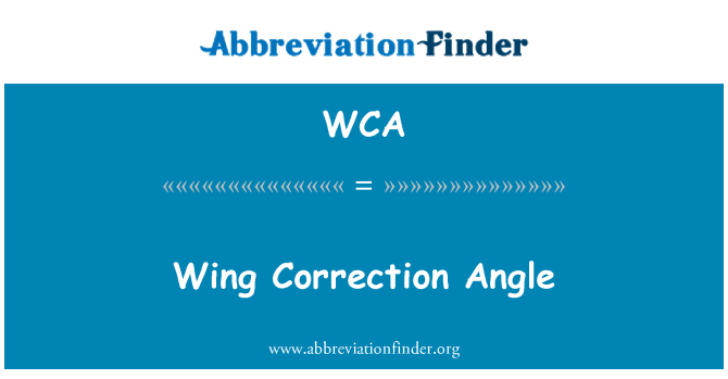 WCA: Wing Correction Angle