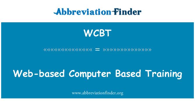 WCBT: Web-based Computer Based Training