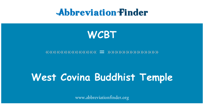 WCBT: West Covina Buddhist Temple