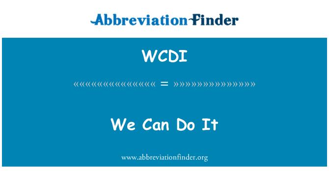 WCDI: 我们能做到