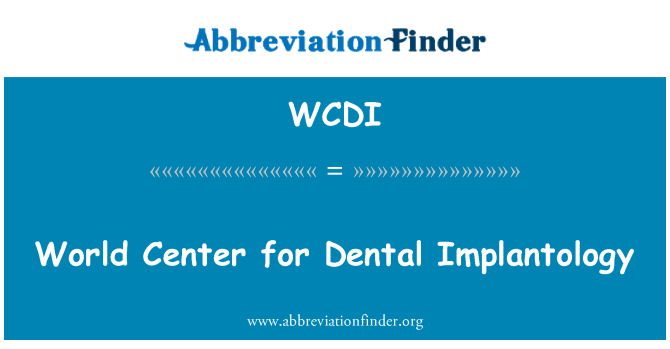 WCDI: Pusat dunia untuk pergigian Implantology