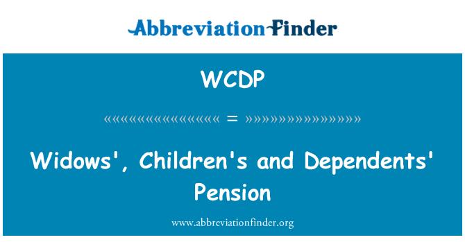 WCDP: Las viudas, infantiles y de dependientes pensiones