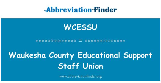 WCESSU: Waukesha County Educational Support Staff Union