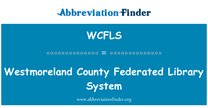 WCFLS: Westmoreland County Federated Library System
