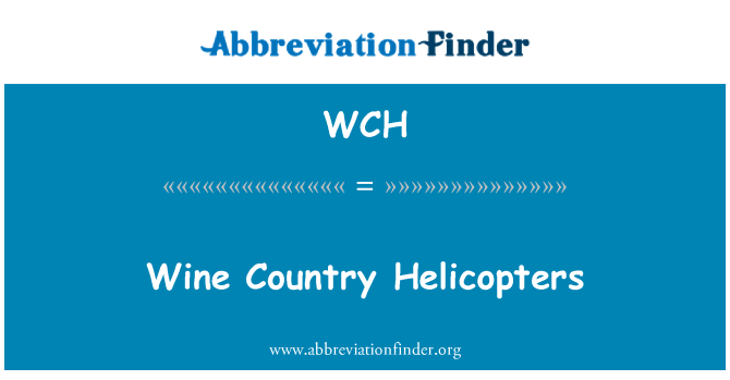 WCH: Wine Country Helicopters