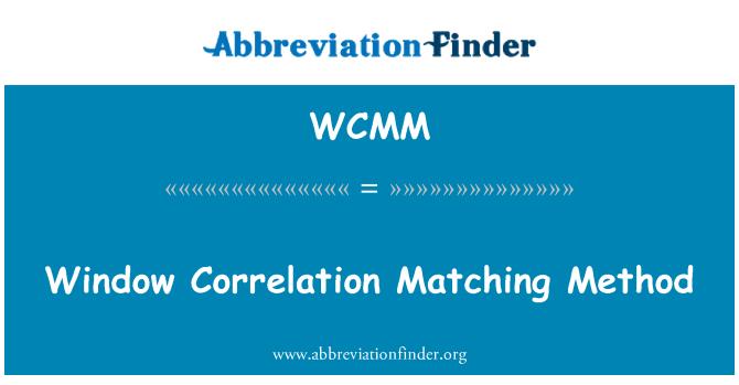 WCMM: Tetingkap korelasi memadankan kaedah